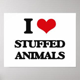 I love Stuffed Animals Poster