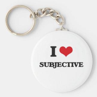 I love Subjective Keychain
