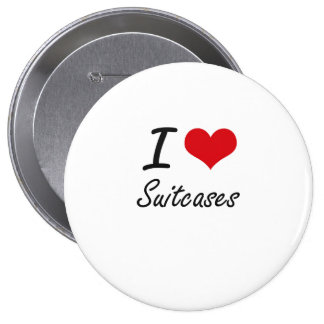 I love Suitcases 4 Inch Round Button