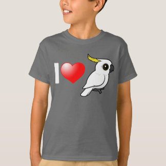 I Love Sulphur-crested Cockatoos T-Shirt