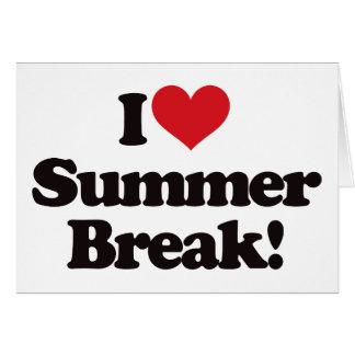 I Love Summer Break! Greeting Card