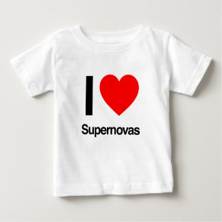 i love supernovas baby T-Shirt