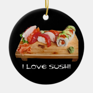 I Love Sushi Ceramic Ornament