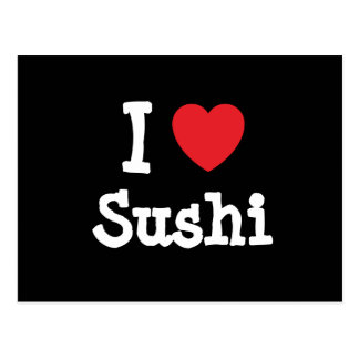 I love Sushi heart T-Shirt Post Cards