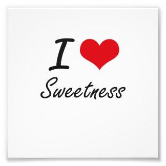 I love Sweetness Photographic Print