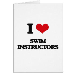 I love Swim Instructors Greeting Card