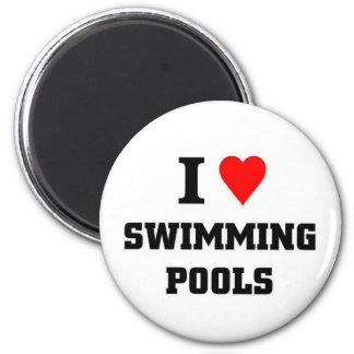 I love Swimming Pools Magnet