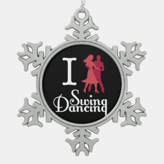 I Love Swing Dancing Snowflake Pewter Christmas Ornament