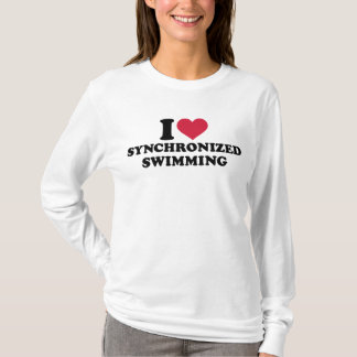I love Synchronized swimming T-Shirt