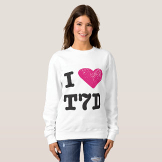 """I love T7d"" Sweater"