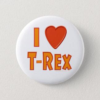 I Love T-Rex Tyrannosaurus Rex Dinosaur Lovers 2 Inch Round Button