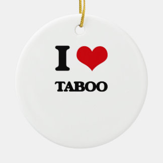 I love Taboo Double-Sided Ceramic Round Christmas Ornament