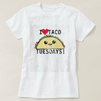 I Love Taco Tuesdays DS T-Shirt