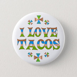 I Love Tacos 2 Inch Round Button