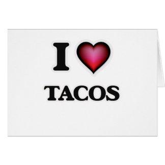 I Love Tacos Card