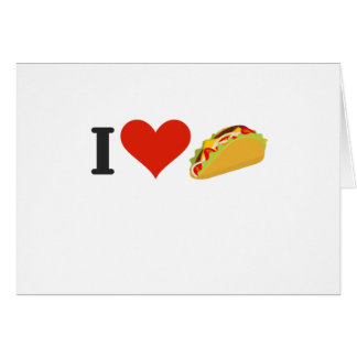 I Love Tacos For Taco Lovers Card