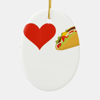 I Love Tacos For Taco Lovers Ceramic Ornament