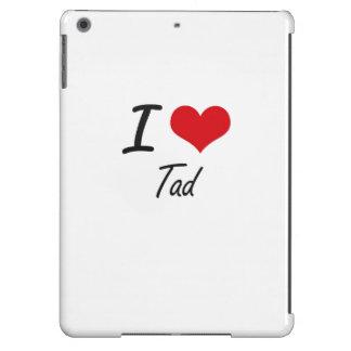 I love Tad iPad Air Cases