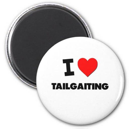 I love Tailgaiting Fridge Magnet