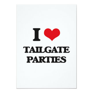 I love Tailgate Parties 5x7 Paper Invitation Card