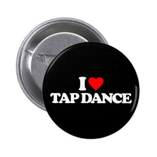 I LOVE TAP DANCE 2 INCH ROUND BUTTON