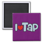 I Love Tap Square Magnet