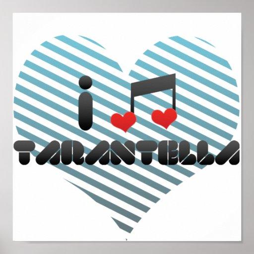 I Love Tarantella Poster