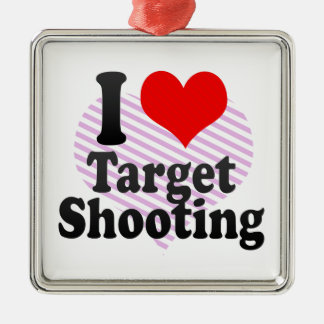 I love Target Shooting Metal Ornament