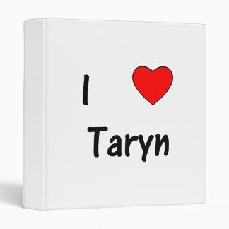 I Love Taryn 3 Ring Binders