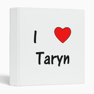 I Love Taryn Binders