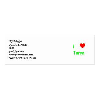 I Love Taryn Business Card Templates