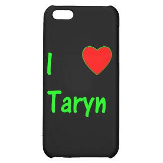 I Love Taryn iPhone 5C Covers