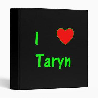 I Love Taryn Vinyl Binders