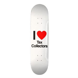 i love tax collectors custom skateboard