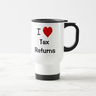 I Love Tax Returns - Tax Travel Mug