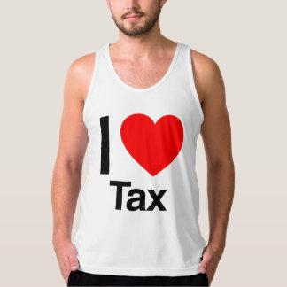 i love tax tank tops