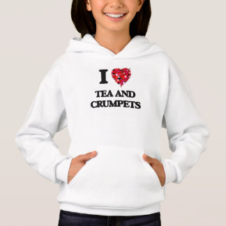 I love Tea And Crumpets