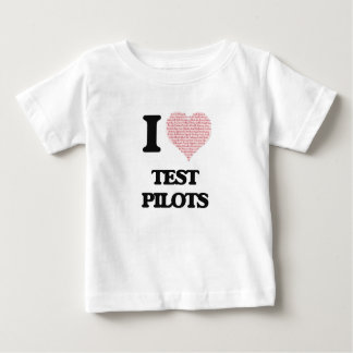 I love Test Pilots (Heart made from words) T-shirts