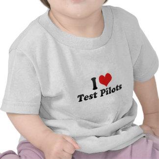 I Love Test Pilots T-shirts