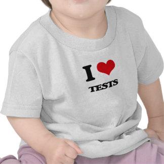 I Love Tests Tee Shirt