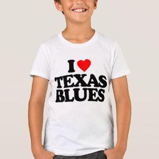 I LOVE TEXAS BLUES T-Shirt