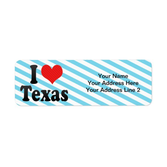 I Love  Texas Return Address Label