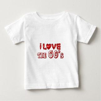 I Love the 60's Baby T-Shirt