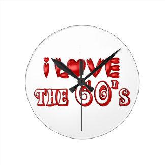 I Love the 60's Round Clock