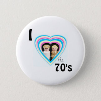 I love the 70's 2 inch round button