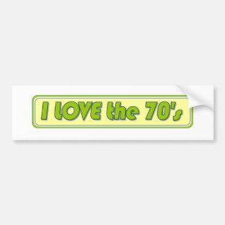 I Love The 70'S Bumper Sticker