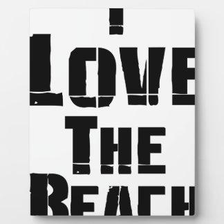 I Love The Beach Plaque