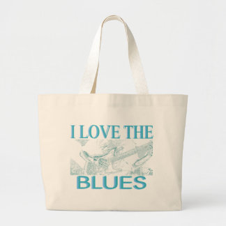 I Love The Blues Large Tote Bag