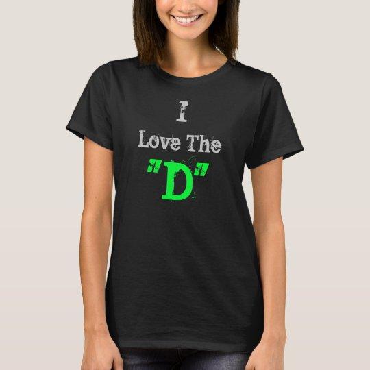 "I Love The ""D"" (Black) T-Shirt"