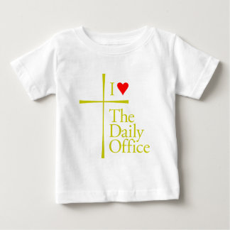 I Love The Daily Office Baby T-Shirt